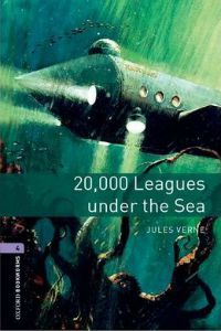 Oxford Bookworms Library Stage 4: 20,000 Leagues Under the Sea