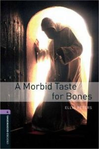 Oxford Bookworms Library Stage 4: A Morbid Taste for Bone