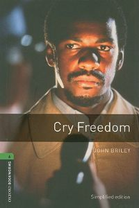 Oxford Bookworms Library Stage 6: Cry Freedom