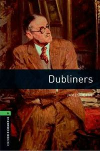 Oxford Bookworms Library Stage 6: Dubliners