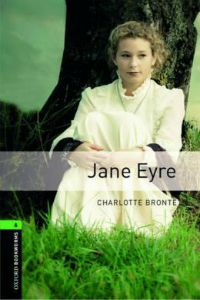 Oxford Bookworms Library Stage 6: Jane Eyre