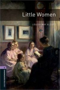 Oxford Bookworms Library Stage 4: Little Woman