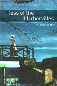 Oxford Bookworms Library Stage 6: Tess of the d'Urbervilles