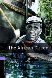 Oxford Bookworms Library Stage 4: The African Queen