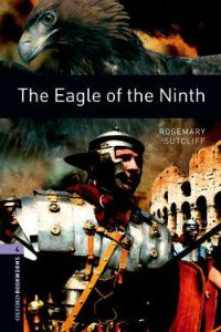 Oxford Bookworms Library Stage 4: The Eagle of the Ninth