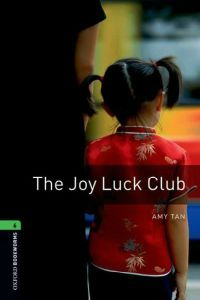 Oxford Bookworms Library Stage 6: The Joy Luck Club