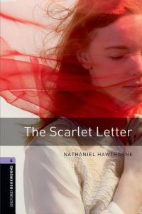 Oxford Bookworms Library Stage 4: The Scarlet Letter