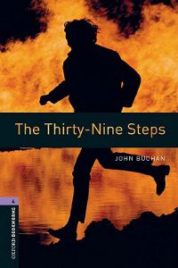 Oxford Bookworms Library Stage 4: The Thirty-Nine Steps